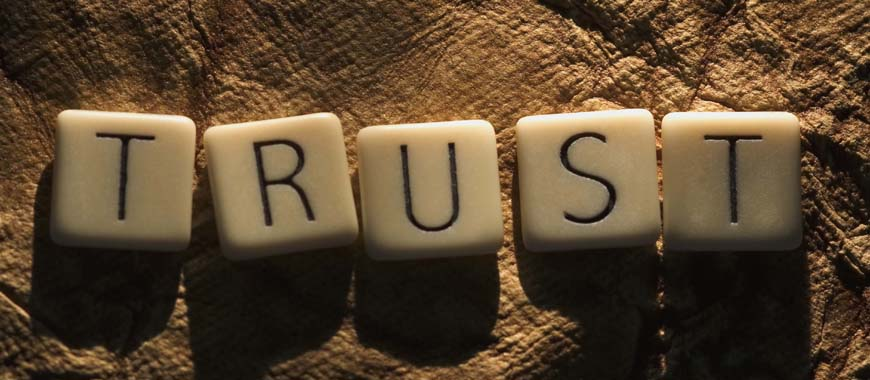 Trust is easy to build and even easier to lose